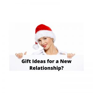 gift ideas for a new relationship